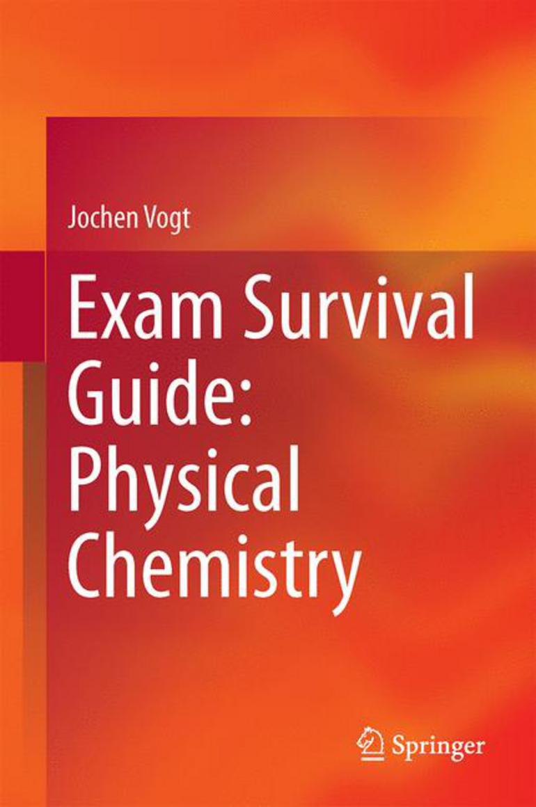 exam survival guide physical chemistry jochen vogt macmillan rh macmillanihe com kings chemistry survival guide.pdf organic chemistry lab survival guide