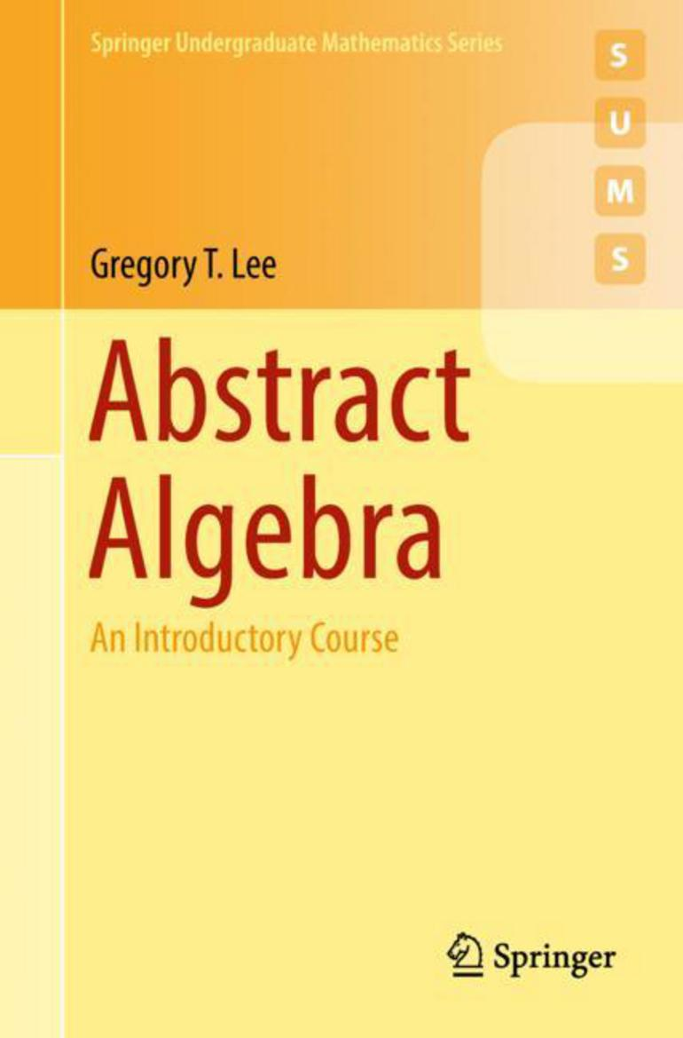 Abstract Algebra. An Introductory Course