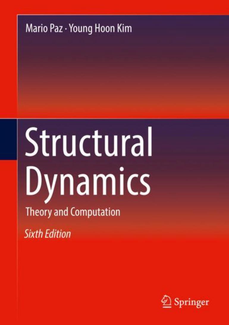 Structural Dynamics - Mario Paz|Young Hoon Kim - Macmillan
