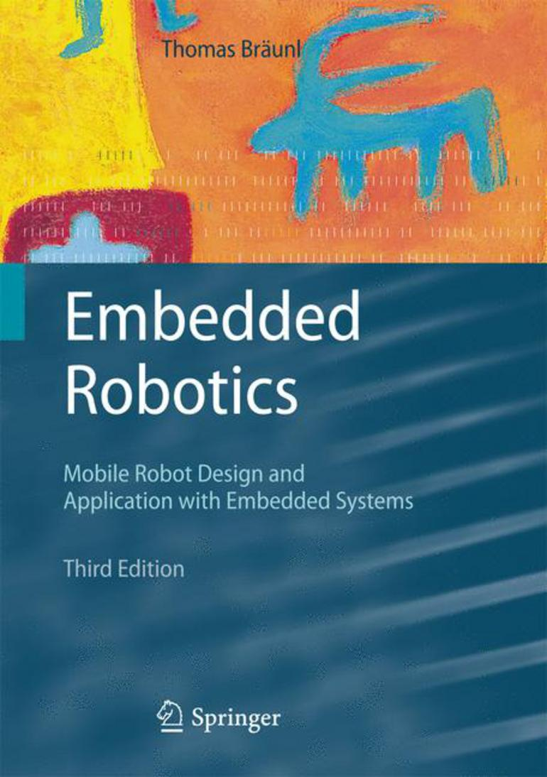 Embedded Robotics - Thomas Bräunl - Macmillan International Higher