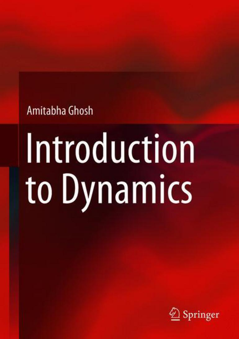 Introduction to Dynamics - Amitabha Ghosh - Macmillan International