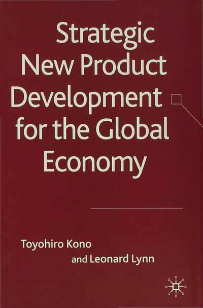 Strategic New Product Development for the Global Economy