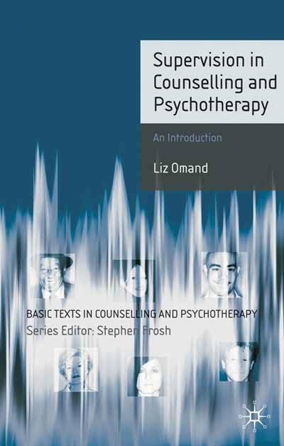 Supervision in Counselling and Psychotherapy