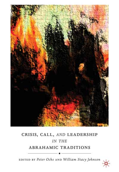 Crisis, Call, and Leadership in the Abrahamic Traditions