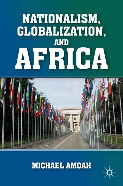 Nationalism, Globalization, and Africa