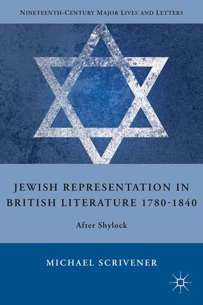 Jewish Representation in British Literature 1780-1840