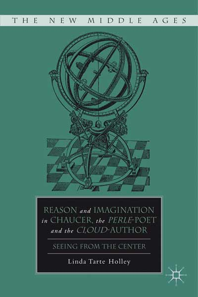 Reason and Imagination in Chaucer, the Perle-poet, and the Cloud-author
