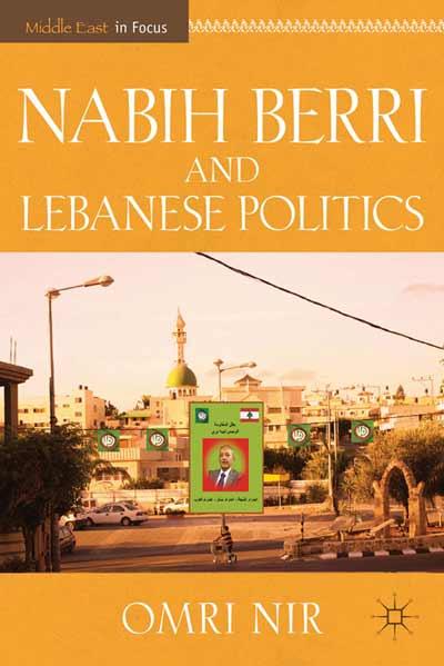 Nabih Berri and Lebanese Politics