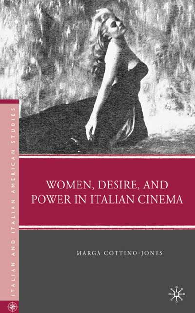 Women, Desire, and Power in Italian Cinema