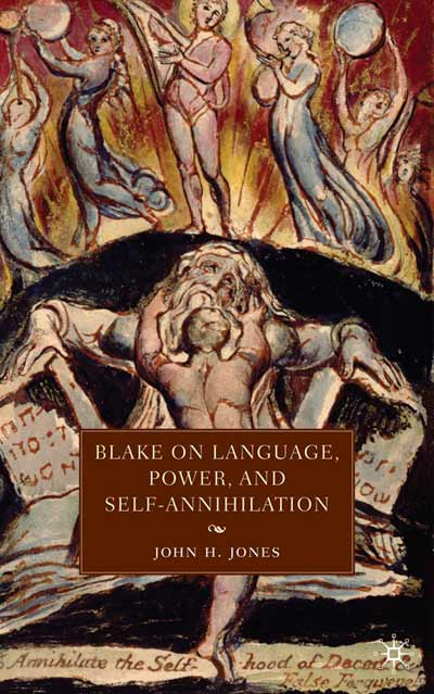 Blake on Language, Power, and Self-Annihilation