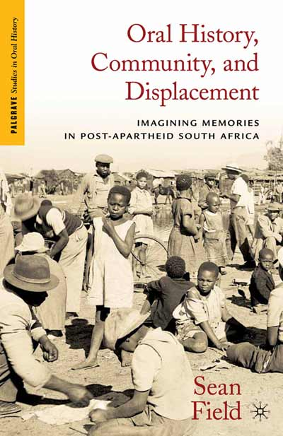 Oral History, Community, and Displacement