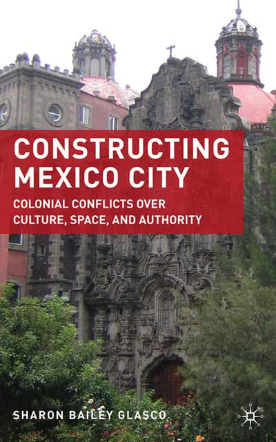 Constructing Mexico City