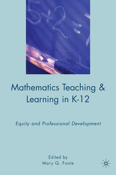 Mathematics Teaching and Learning in K-12