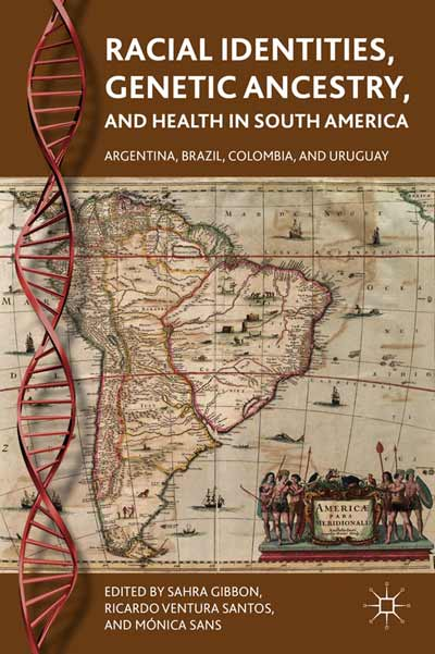 Racial Identities, Genetic Ancestry, and Health in South America