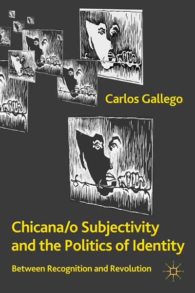 Chicana/o Subjectivity and the Politics of Identity