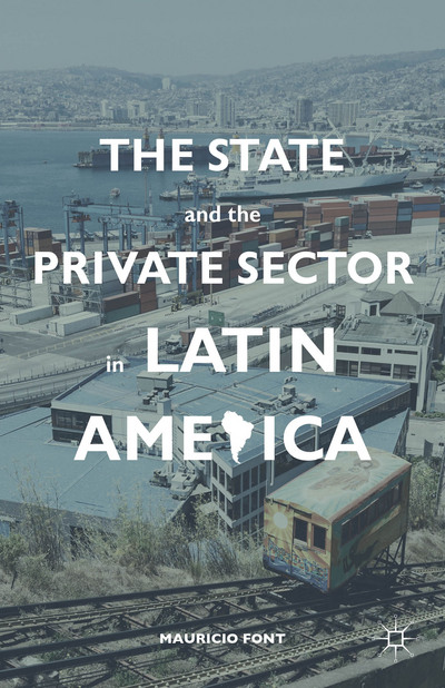 The State and the Private Sector in Latin America