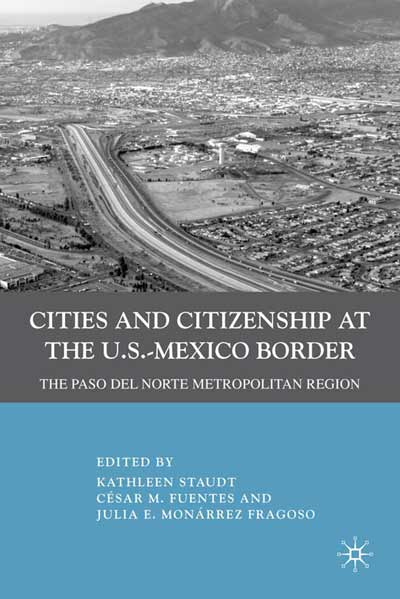 Cities and Citizenship at the U.S.-Mexico Border