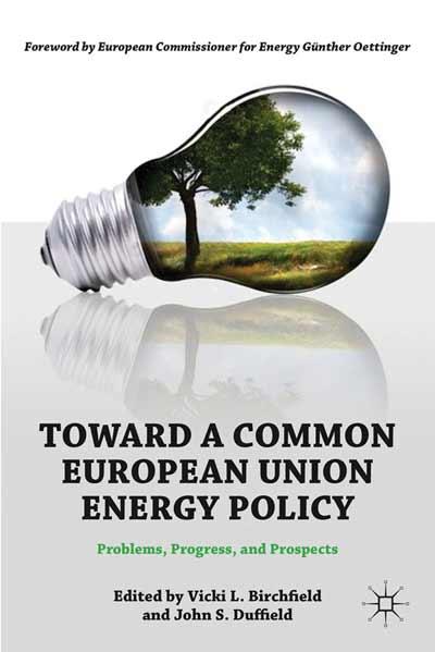 Toward a Common European Union Energy Policy
