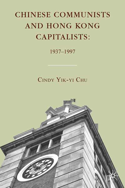 Chinese Communists and Hong Kong Capitalists