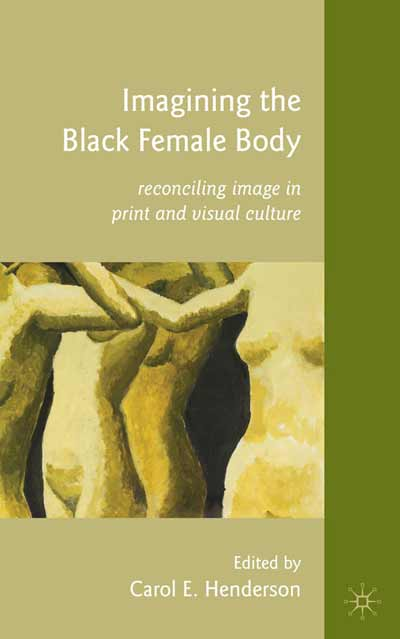 Imagining the Black Female Body