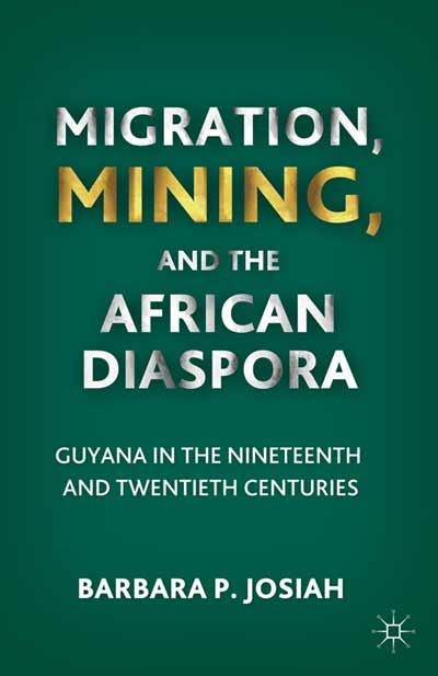 Migration, Mining, and the African Diaspora