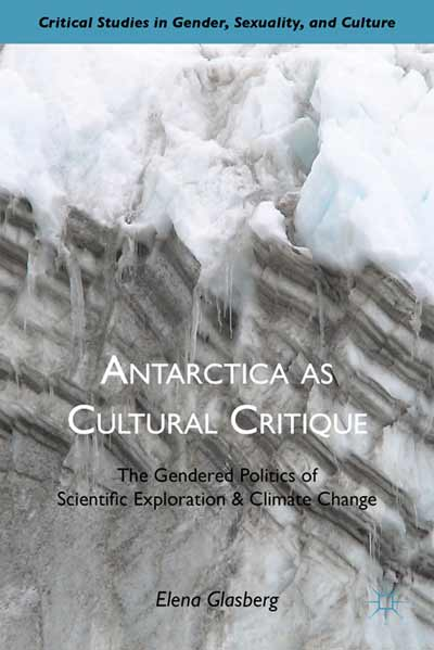 Antarctica as Cultural Critique