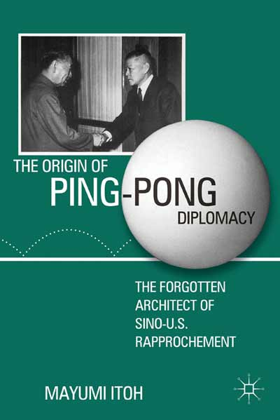 The Origin of Ping-Pong Diplomacy