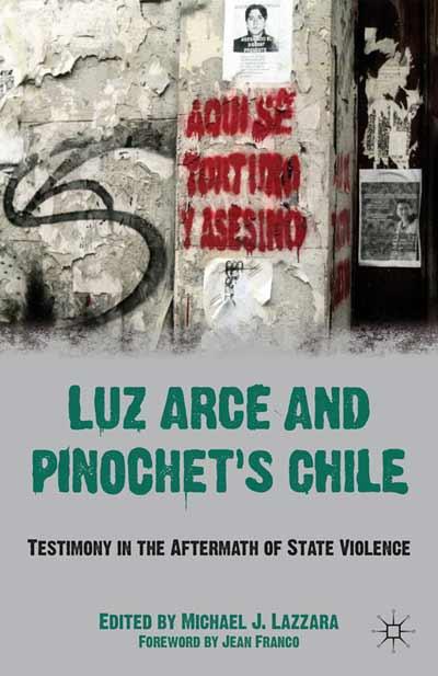 Luz Arce and Pinochet's Chile