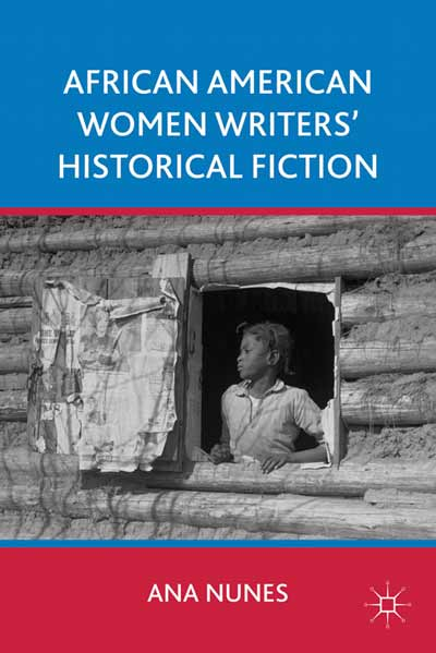 African American Women Writers' Historical Fiction