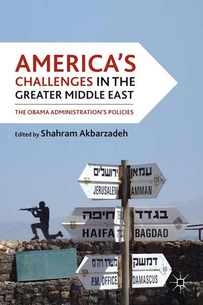 America's Challenges in the Greater Middle East