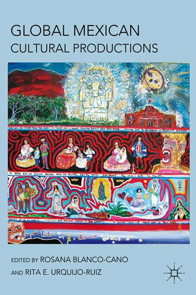 Global Mexican Cultural Productions