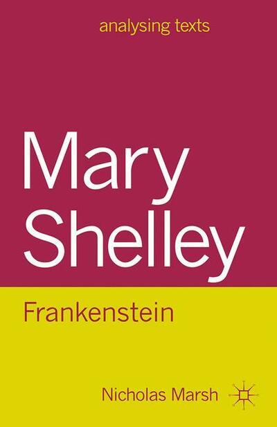 Mary Shelley: Frankenstein