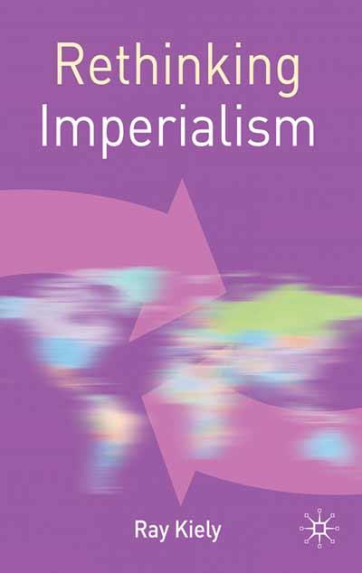 Rethinking Imperialism