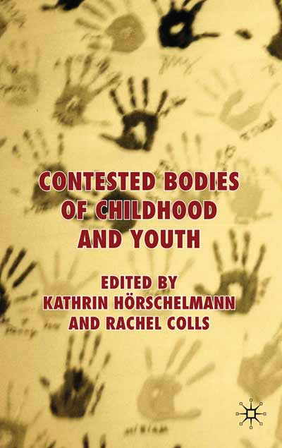 Contested Bodies of Childhood and Youth