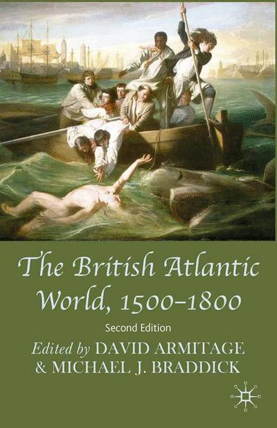 The British Atlantic World, 1500-1800