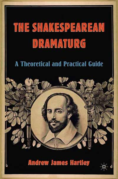 The Shakespearean Dramaturg