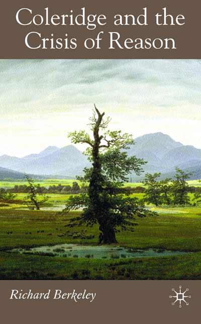 Coleridge and the Crisis of Reason