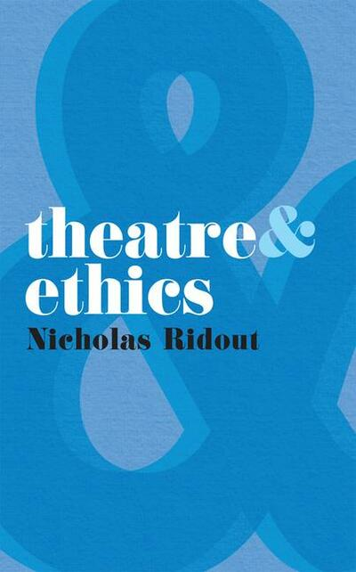 Theatre and Ethics