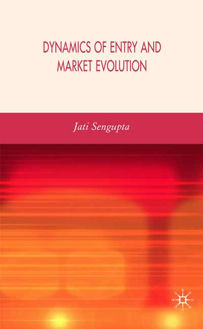 Dynamics of Entry and Market Evolution