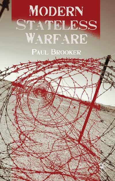 Modern Stateless Warfare