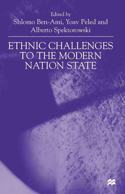Ethnic Challenges to the Modern