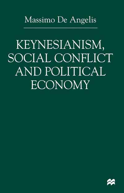Keynesianism, Social Conflict and Political Economy