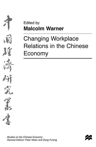 Changing Workplace Relations in the Chinese Econom