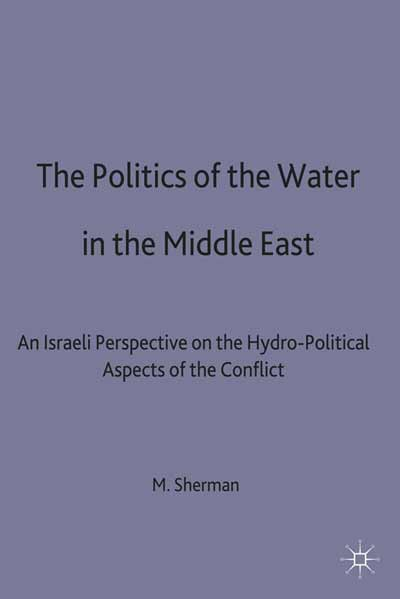 The Politics of the Water in the Middle East