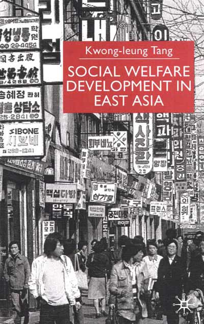 Social Welfare Development in East Asia