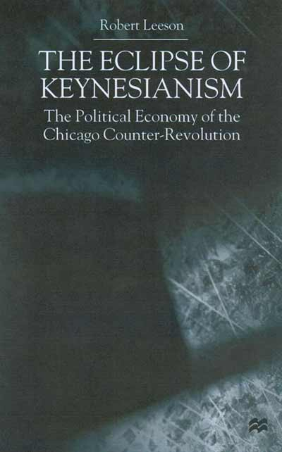 The Eclipse of Keynesianism
