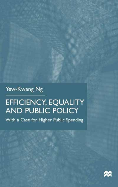 Efficiency, Equality and Public Policy