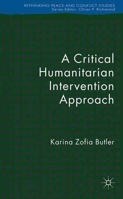 A Critical Humanitarian Intervention Approach