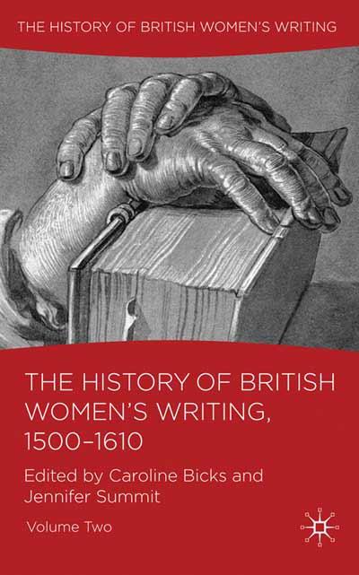 The History of British Women's Writing, 1500-1610