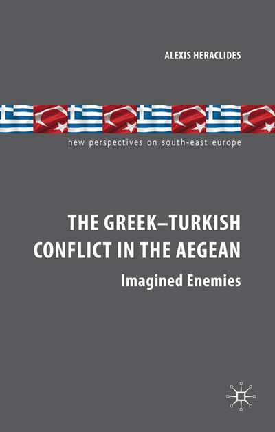 The Greek-Turkish Conflict in the Aegean
